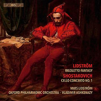 Shostakovich / Lidstrom - Rigoletto Fantasy / Cello Concerto 1 [SACD] USA import
