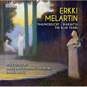 Melartin, E. / Sokoski, Soile / Lintu, Hannu - Erkki Melartin: Traumgesicht - Marjatta - Blue [CD] USA import