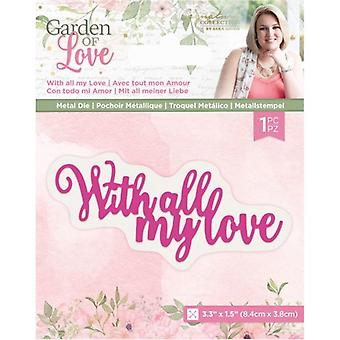 Crafter's Companion Garden of Love With All My Love Dies