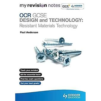 My Revision Notes: OCR GCSE Design and Technology: Resistant Materials Technology (MRN)