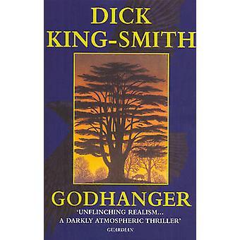 Godhanger by KingSmith & Dick