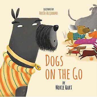 Dogs on the Go by Rocio Alejandro Norie Hart
