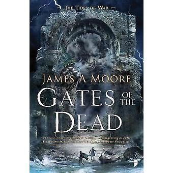 Gates of the Dead Tides of War Book III The Tides of War 3
