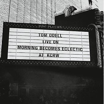 Tom Odell - Live on Morning Becomes Eclectic at Kcrw [Vinyl] USA import