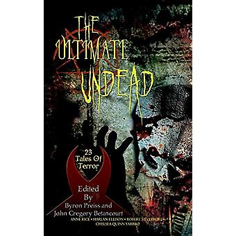 The Ultimate Undead by Professor Anne Rice - 9781596875029 Book