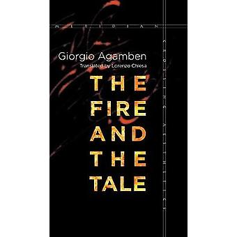 The Fire and the Tale by Giorgio Agamben