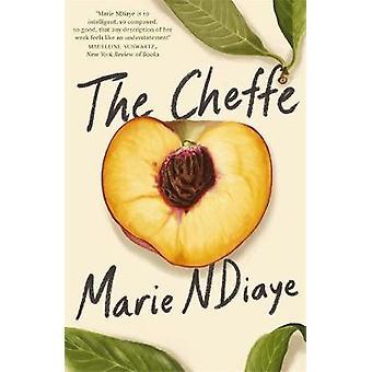 The Cheffe A Culinary Novel