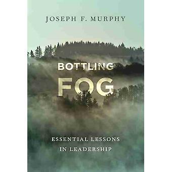 Bottling Fog by Joseph F. Murphy