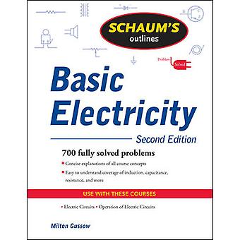 Schaum's Outline of Basic Electricity Second Edition