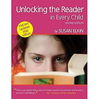 Unlocking The Reader in Every Child (2nd Edition) ebook: The book of practical ideas for teaching reading