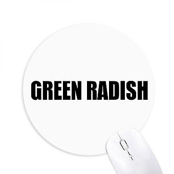 Green Radish Vegetable Foods Round Non-slip Rubber Mousepad Game Office Mouse Pad