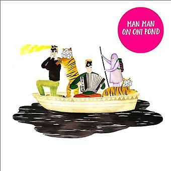 Man Man - importation USA Oni Pond [CD]