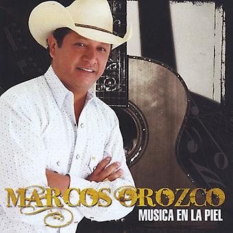 Marcos Orozco - importación de los E.e.u.u. de la Musica En La Piel [CD]