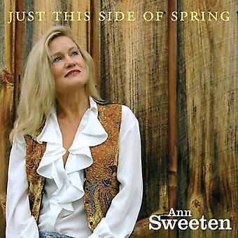 Ann Sweeten - Just This Side of Spring [CD] USA import