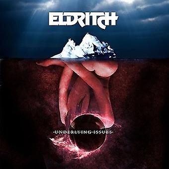 Eldritch - Underlined Issues [CD] USA import