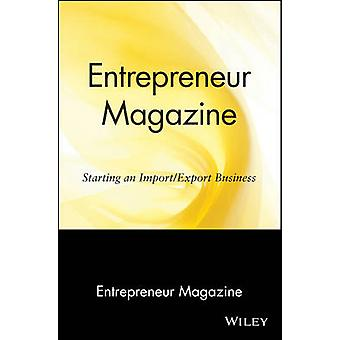 Starting an Import/Export Business by Entrepreneur Magazine - 9780471