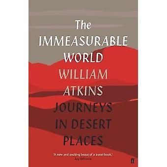 L'univers incommensurable - voyages d'exploration dans des lieux désert par l'incommensurable