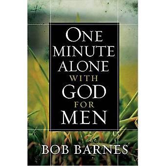 Minuutti yksin Jumalan miesten Bob Barnes - 9780736950817 kirja