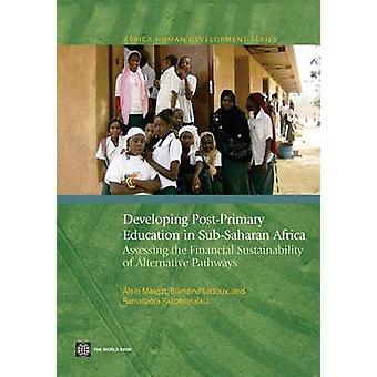 Développer l'enseignement post-primaire en Afrique subsaharienne - évaluation th