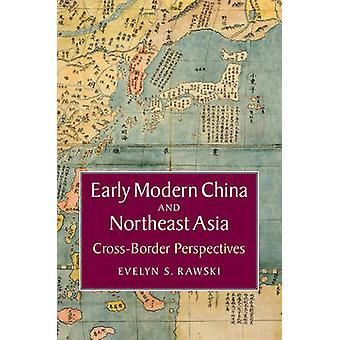 Początku Modern China i północno-wschodniej Azji - perspektywy transgranicznej przez E