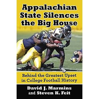 Appalachian State Silences the Big House - Behind the Greatest Upset i