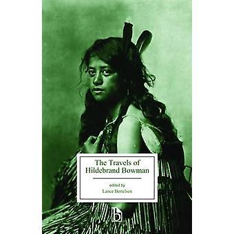 Les voyages de Hildebrand Bowman par Lance Bertelsen - 9781554812745 B