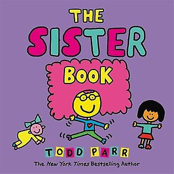 The Sister Book by Todd Parr - 9780316265201 Book