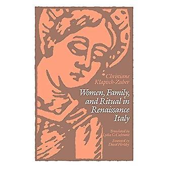 Frauen, Familie und Ritual in der Renaissance Italien