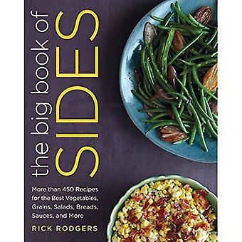 Stora boken om sidor: mer än 450 recept för bästa grönsaker, korn, sallader, bröd, såser och mer