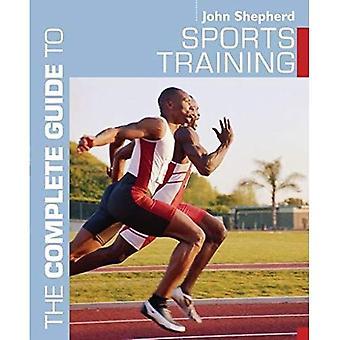 Die sportliche Ausbildung (Complete Guide to)