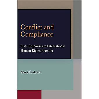 Conflicto y cumplimiento: las respuestas a la presión internacional de los derechos humanos (estudios de Pennsylvania en los derechos humanos) del estado