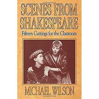 Scenes from Shakespeare; 15 Cuttings for the Classroom