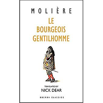 Bourgeois Gentilhomme: A New Version