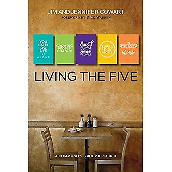 Living the Five: Participant and Leader Book (Community Group Resource)