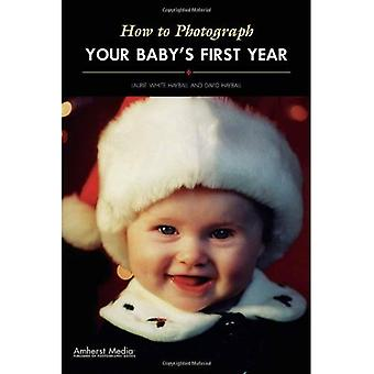 How to Photograph Your Baby's First Year