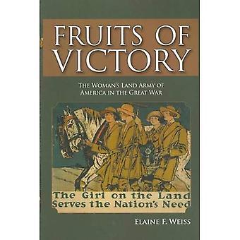 Fruits de la victoire: armée de terre de la femme de l'Amérique dans la grande guerre