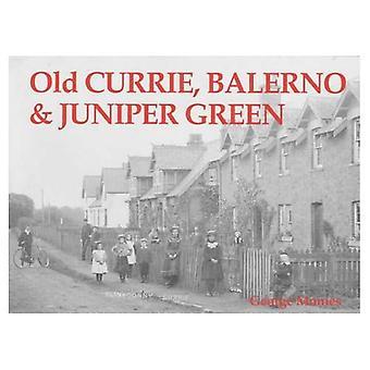 Vieux Currie, Balerno et Juniper Green