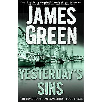 Yesterday's Sins (The Road to Redemption)
