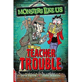 KANT: Monster gillar oss: lärare problem (EDGE: monster gillar oss)