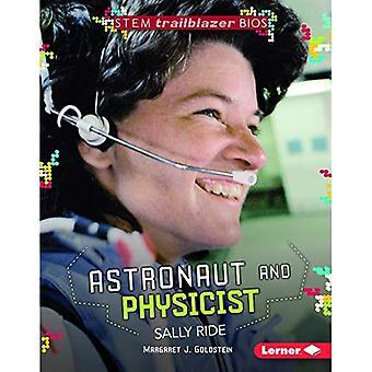 Astronautti ja fyysikko Sally Ride (varsi Trailblazer Bios)