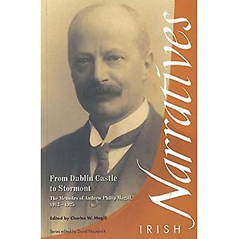 Vanaf het kasteel van Dublin te Stormont: The Memoirs of Andrew Philip Magill, 1913-1925