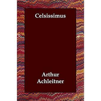 سيلسيسيموس من اكيتنر آند آرثر