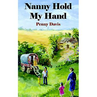 Nanny Hold My Hand by Davis & Penny
