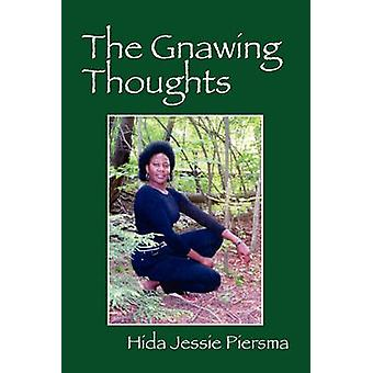 The Gnawing Thoughts by Piersma & Hida Jessie