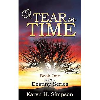 A Tear in Time by Simpson & Karen H.