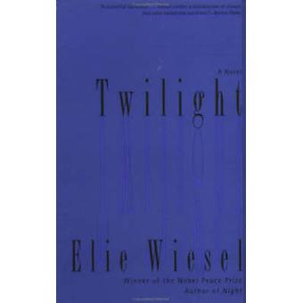 Twilight (New edition) by Elie Wiesel - 9780805210583 Book