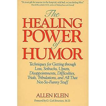 The Healing Power of Humor - Techniques for Getting Through Loss - Set