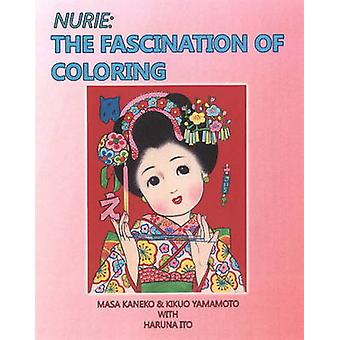 Nurie - The Fascination of Coloring by Masa Kaneko - 9780935047684 Book