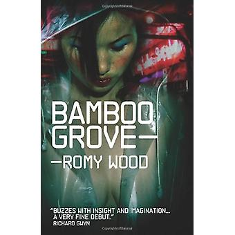 Bamboo Grove by Romy Wood - 9780956012517 Book