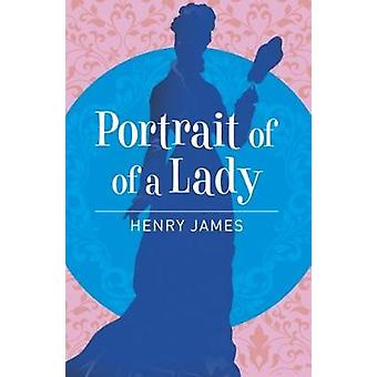 Portrait of a Lady by Henry James - 9781788280600 Book